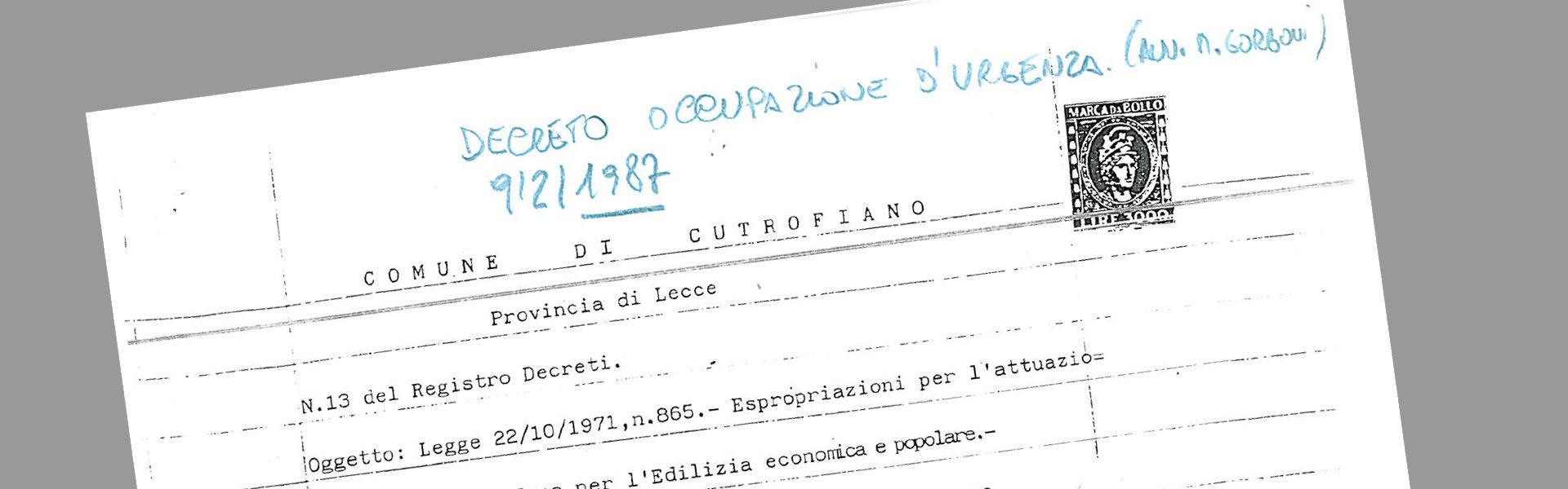 Ordinanza Sindacale del 1991, Decreto Occupazione d'urgenza